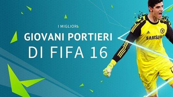 migliori giovani portieri Fifa 16