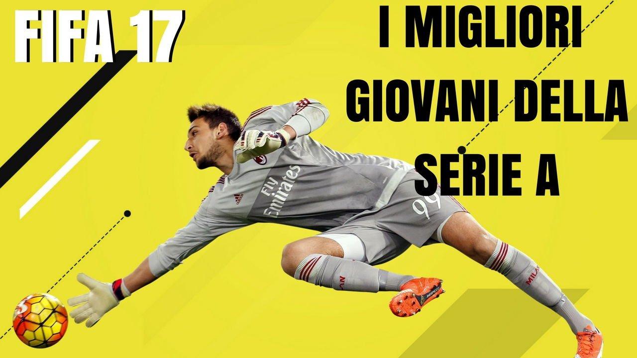Talenti giovani più promettenti Serie A Fifa 17
