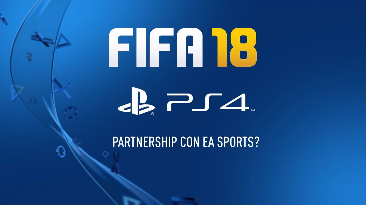 sony playstation 4 partner ufficiale di ea sports fifa 18. Black Bedroom Furniture Sets. Home Design Ideas