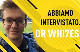 Intervista con Dr Whi7es
