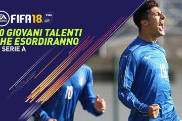 Fifa 18 Talenti esordio Serie A
