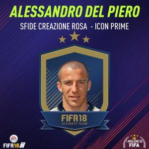 """Fifa 18 Sfida Creazione Rosa Del Piero Icon """"Prime"""""""