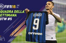 TOTW 5 - Squadra della Settimana Fifa 18