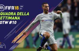 TOTW 10 Fifa 18 Squadra della Settimana