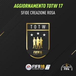 """Fifa 18 Sfida Creazione Rosa """"Aggiornamento Sds 17"""" con TOTW 17 garantito: le soluzioni"""
