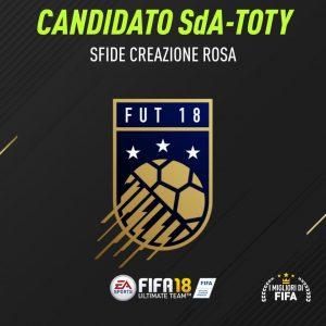 """Fifa 18 Sfide Creazione Rosa """"Candidato SdA"""" dedicate al TOTY: ecco la 3° sfida"""