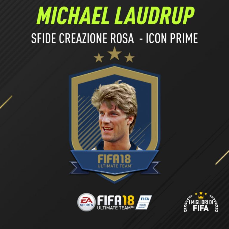 """Fifa 18 Sfida Creazione Rosa Laudrup Icon """"Prime"""""""