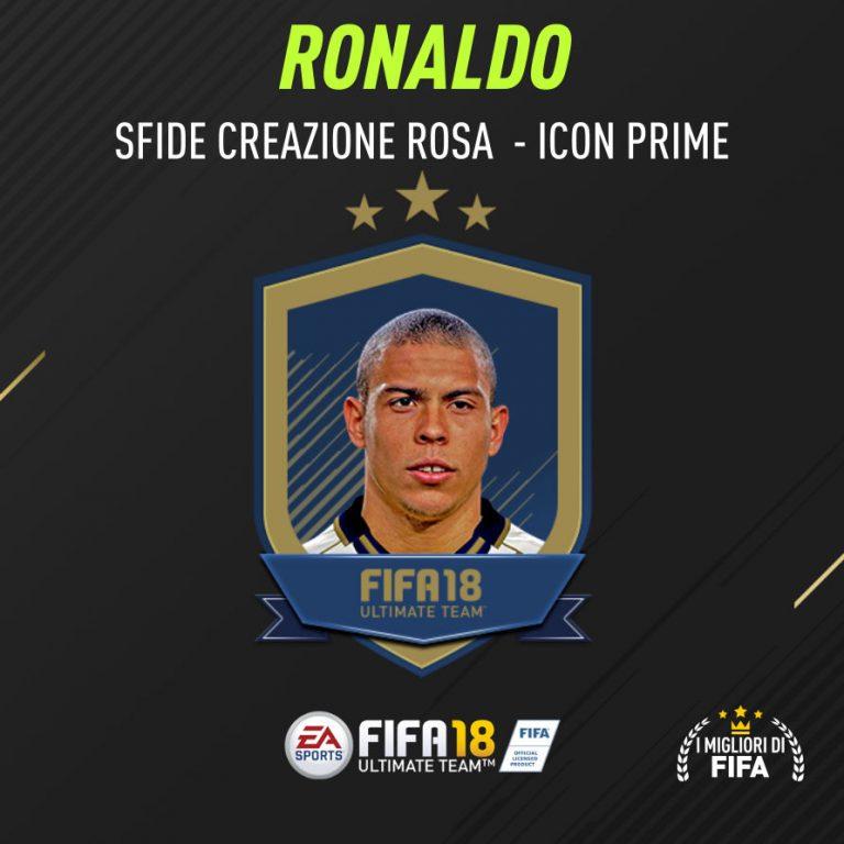 """Fifa 18 Sfida Creazione Rosa Ronaldo Icon """"Prime"""""""