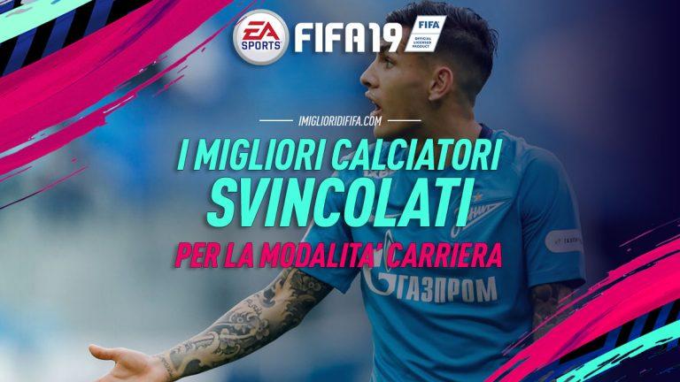 Fifa 19: la lista completa dei giocatori svincolati nella modalità carriera