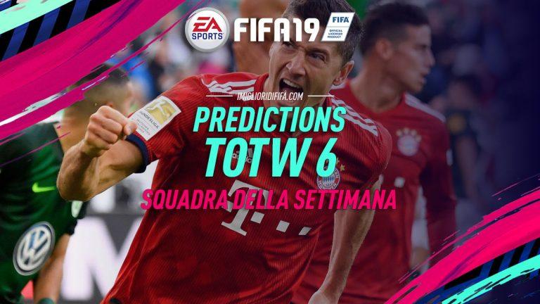 Fifa 19: TOTW 6 Prediction: ecco i giocatori che potrebbero
