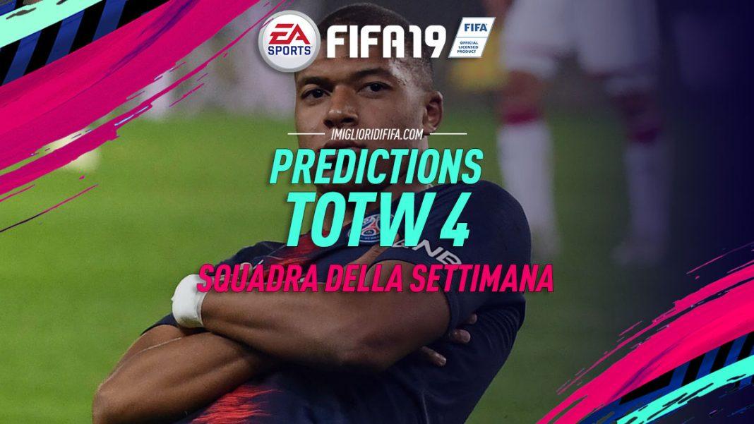 Predictions TOTW 4 - FIFA 19