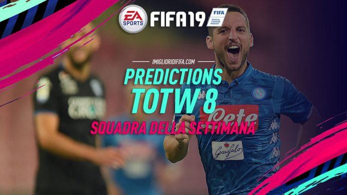 Predictions TOTW 8 Fifa 19