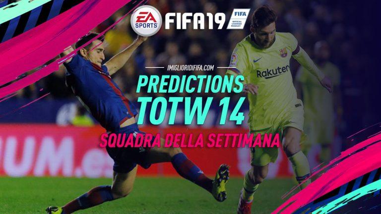 Fifa 19: TOTW 14 Predictions: ecco i giocatori che potrebber