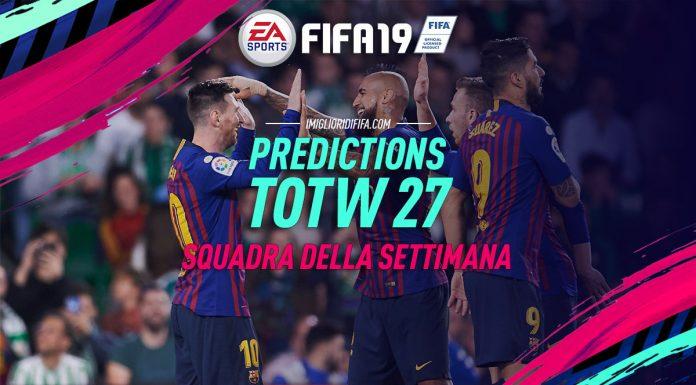Prediction TOTW 27 FIFA 19