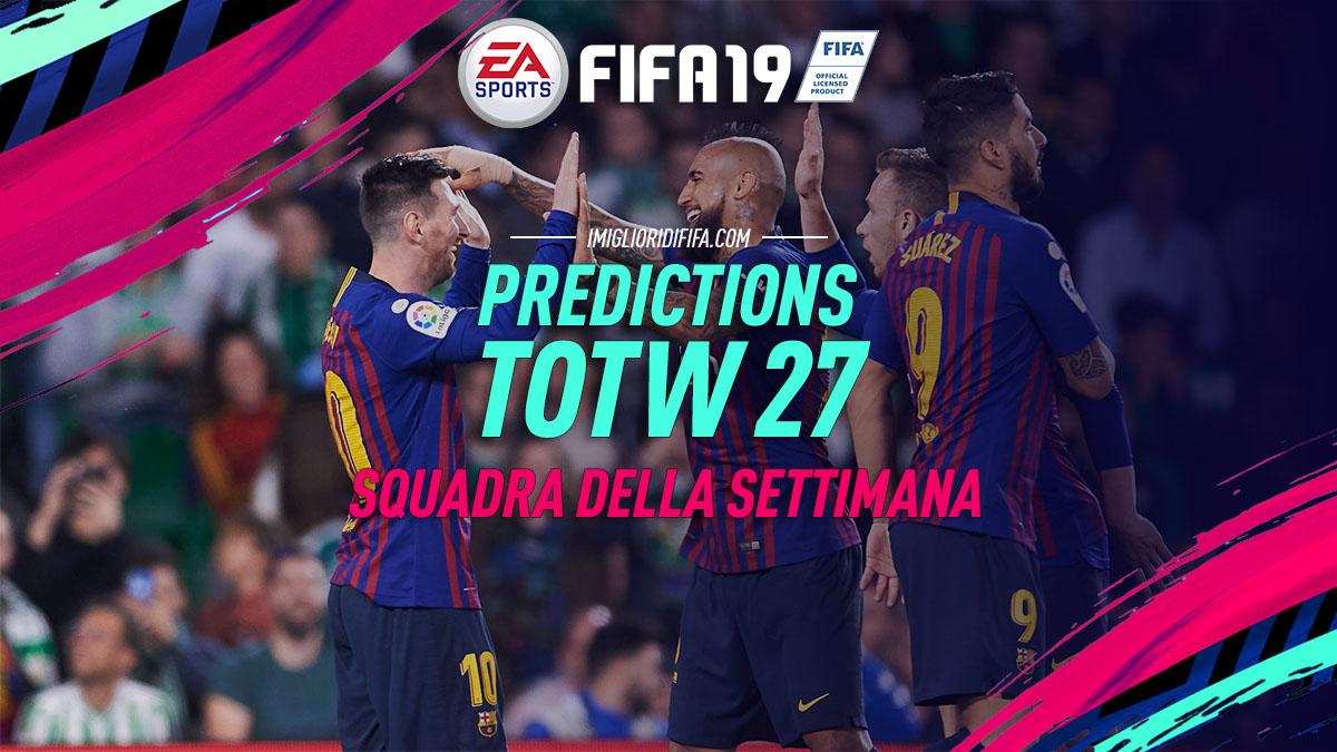 Totw 27 Predictions Fifa 18