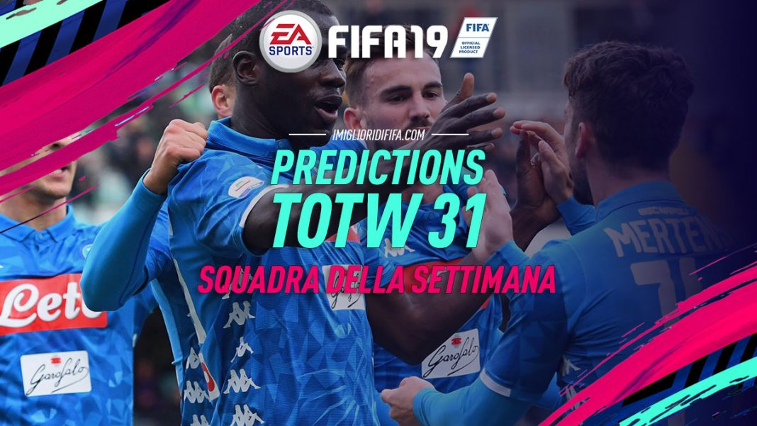 Prediction TOTW 31 FIFA 19