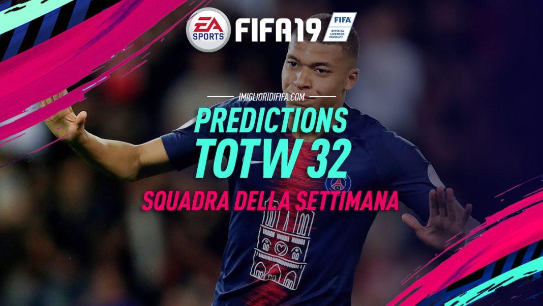 Predictions TOTW 32 FIFA 19