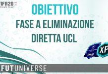 Obiettivo Fase ad eliminazione diretta UCL