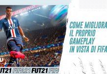 Migliorare gameplay FIFA 21